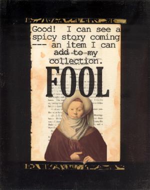 Gossiping Fool